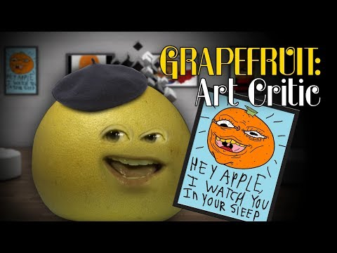 Annoying Orange - Grapefruit Art Critic