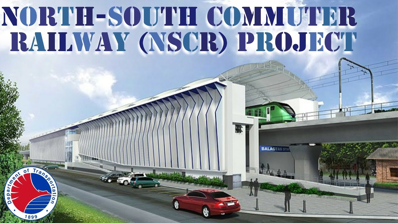 DOTRPh: NORTH-SOUTH COMMUTER RAILWAY (NSCR) PROJECT