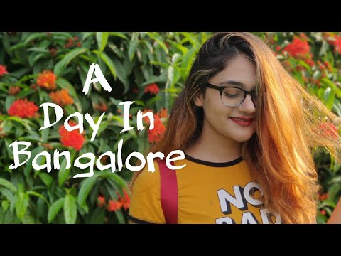 A Day In Bangalore || Bangalore Vlog