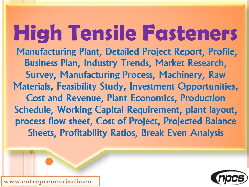 High Tensile Fasteners-Manufacturing Plant,Detailed Project Report