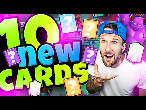 "CLASH ROYALE - 10 ""NEW"" CARDS!?"