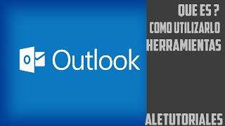 Que es Outlook? Aprendelo a utilizar perfectamente !