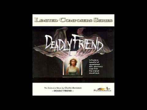 """Charles Bernstein Scores """"Deadly Friend"""""""