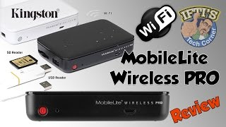 Kingston MobileLite Pro Wireless Media Streamer & Backup for iPhone/Android - REVIEW