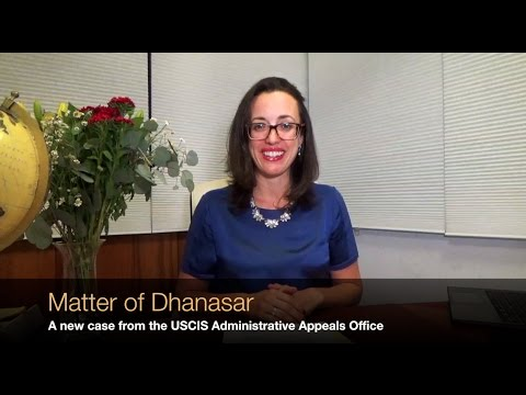 Matter of Dhanasar, a new case from the USCIS Administrative Appeals Office