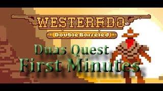 WESTERALDO DB Primeiros Minutos 2 Quest parte 1