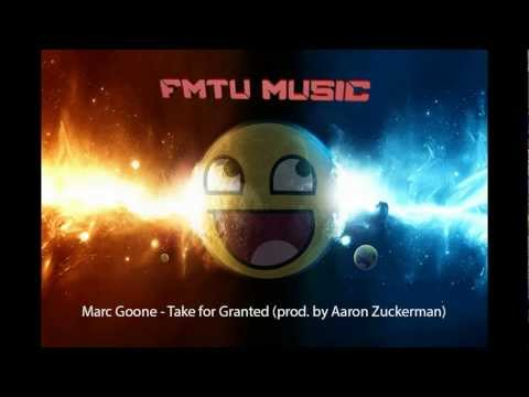 Marc Goone - Take for Granted (prod. by...