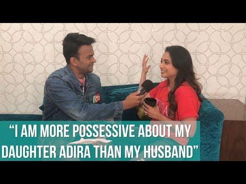 """Rani Mukerji """"I cried for my daughter Adira!"""""""