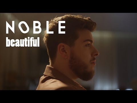 Noble – Beautiful