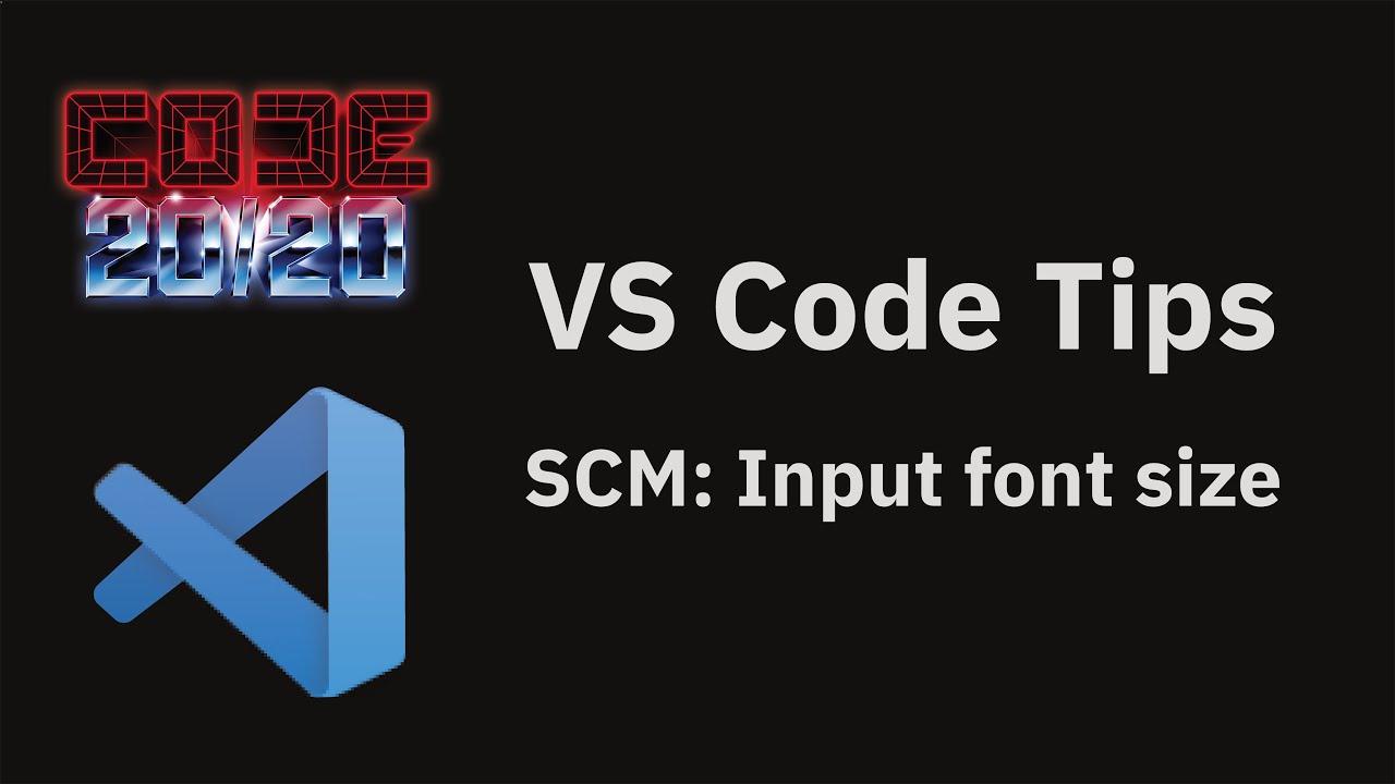 SCM: Input font size