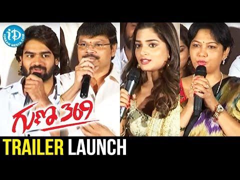 Guna 369 Movie Trailer Launch | Karthikeya | Anagha || IDream Filmnagar