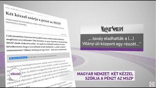 Magyar Nemzet: Két kézzel szórja a pénzt az MSZP