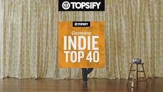 TOPSIFY Germany INDIE TOP 40