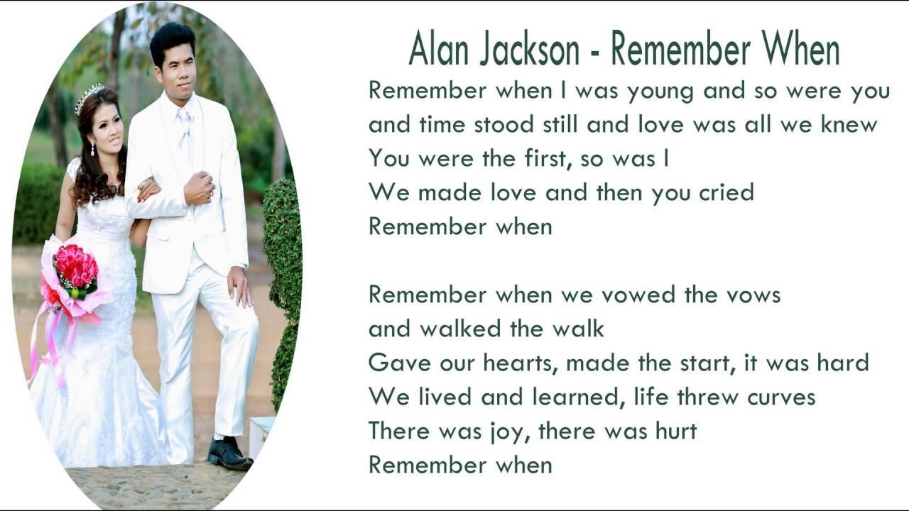 Alan Jackson - Remember When Lyrics | MetroLyrics