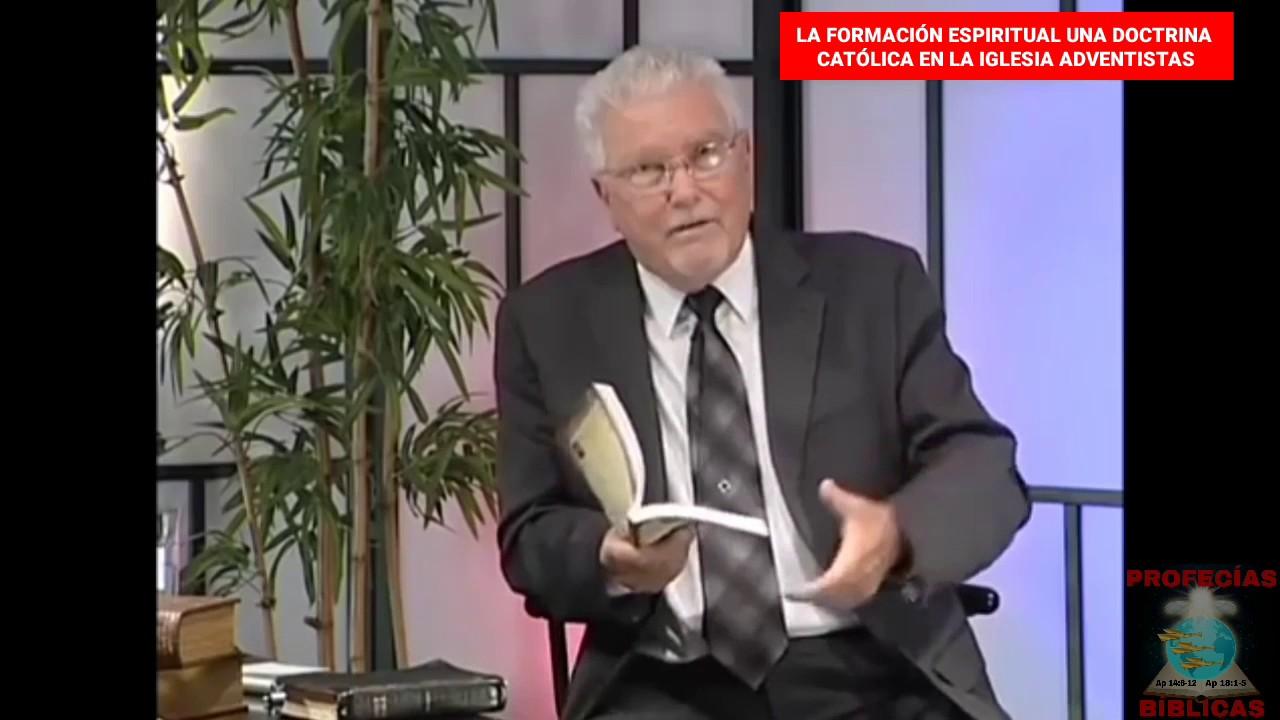 LA FORMACIÓN ESPIRITUAL UNA DOCTRINA CATÓLICA EN LA IGLESIA ADVENTISTA