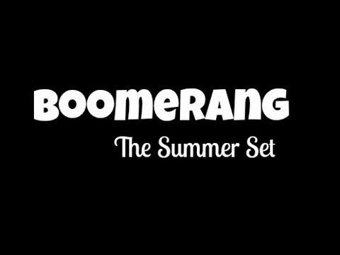 Boomerang Lyric Video // The Summer Set