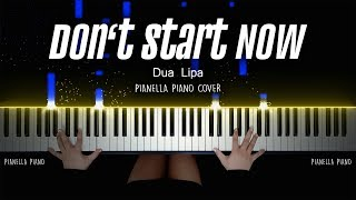 Dua Lipa - Don't Start Now (PIANO COVER by Pianella Piano)