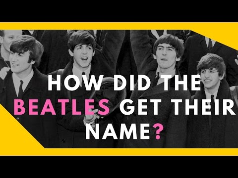 How Did The Beatles Get Their Name?