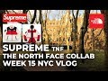 SUPREME TNF WEEK 15 THE NORTH FACE - SIZING & FIT VLOG IN-STORE PICK UP BROOKLYN EXPEDITION FLEECE