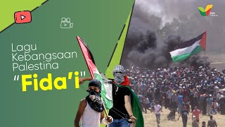 Lagu Kebangsaan Palestina - Kasih Palestina