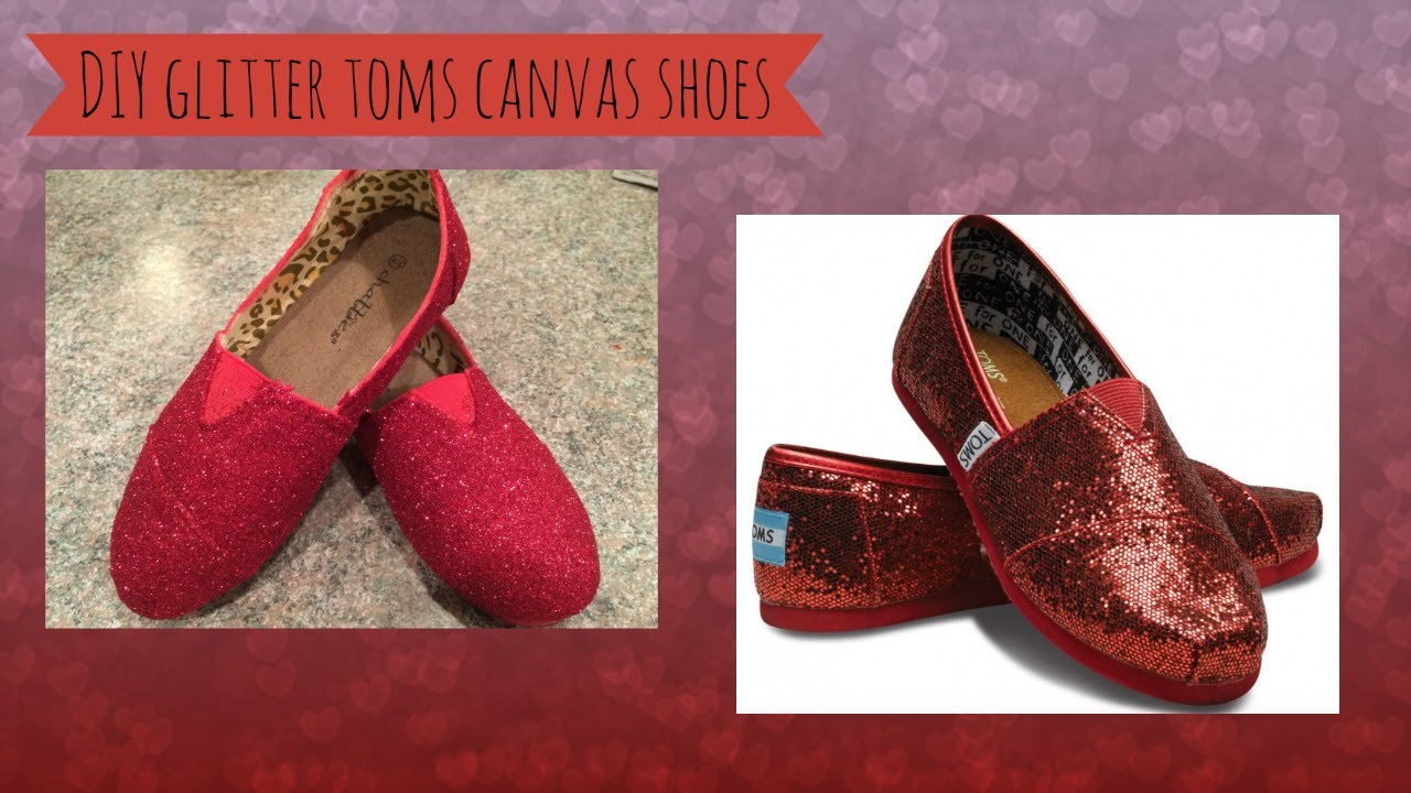 4c947841477 DIY Glitter Toms Canvas Shoes - YouTube