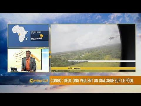 Congo Pool crisis: NGO's call for inclusive dialogue [The Morning Call]