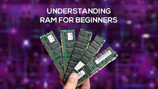 Understanding RAM for beginners