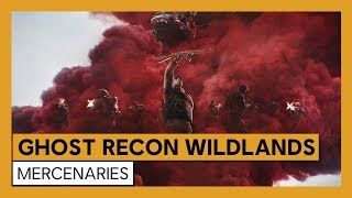 Ghost Recon Wildlands - Mercenaries Trailer