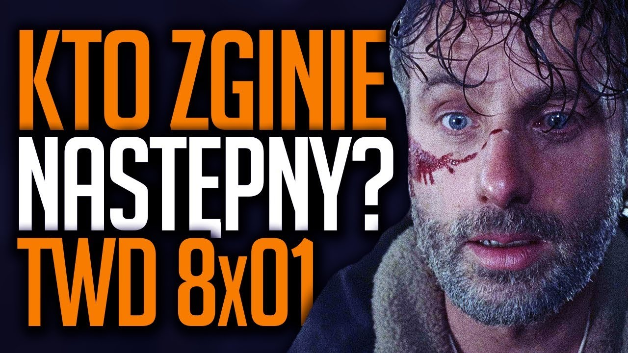 The Walking Dead – Analiza 1 odcinka 8 sezonu!