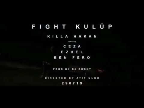 CEZA YENİ ŞARKI (Ceza, Ben Fero, Ezhel, Killa Hakan) FIGHT KULÜP Teaser Uzun Versiyon #Ceza