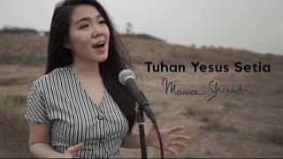 Tuhan Yesus Setia - Maria Shandi (MS Cover)
