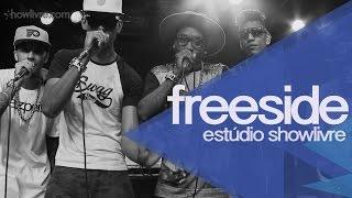 Freeside no Estúdio Showlivre 2014 - Apresentação na íntegra