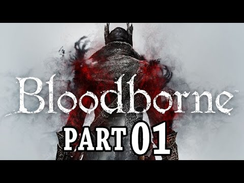 Let's Play Bloodborne Gameplay German Deutsch Part 1 PS4 - Charaktererstellung & erste Schritte