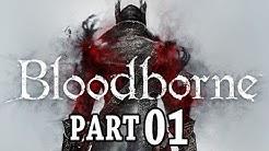 Let's Play Bloodborne Gameplay German Deutsch Part 1 PS4 - Charaktererstellung & erste Schritte