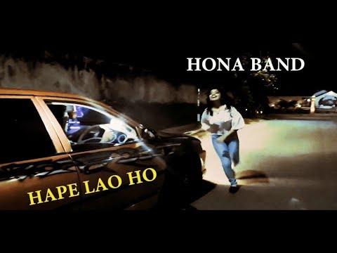 Hona Band   Hape Lao Ho Official Music Video 1
