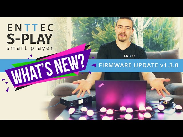 ENTTEC S-PLAY firmware v1.3.0 update