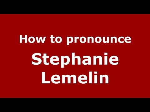 How to pronounce Stephanie Lemelin American EnglishUS  PronounceNames.com