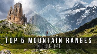 TOP 5 mountain ranges in Europe | cinematic video