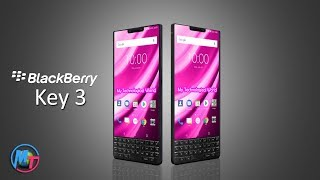 Blackberry Key 3   Will Be Different In 2019!!!