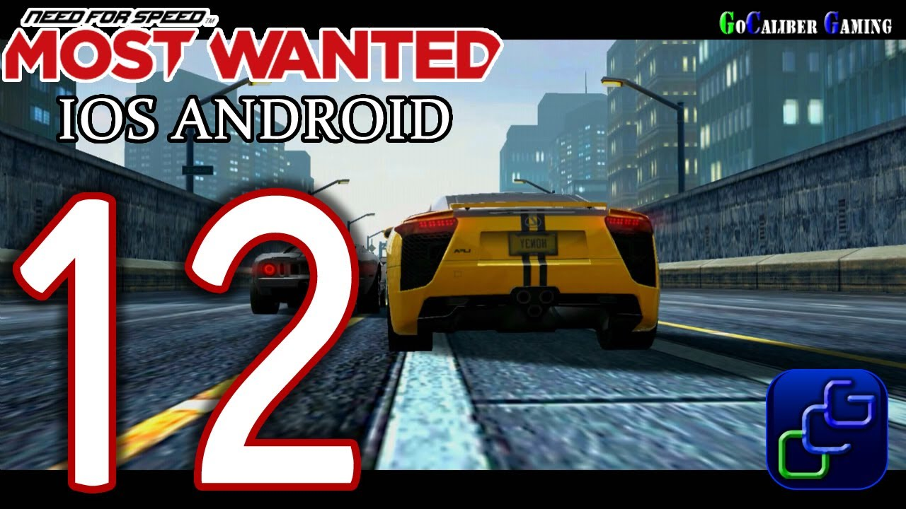 Need for speed most wanted ios android walkthrough part for Nfs most wanted android
