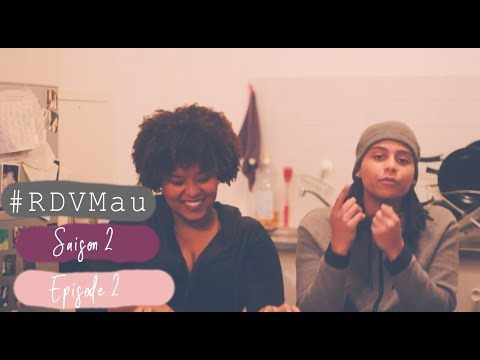 #RDVMau - Saison 2 - Episode 02 (Meryl)