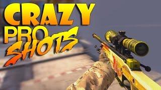 CS:GO - Crazy PRO Shots!