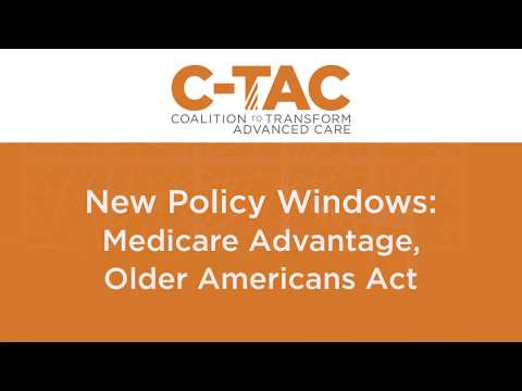 New Policy Windows: Medicare Advantage, Older Americans Act