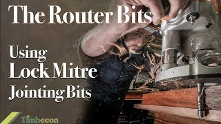 The Router Bits -Using Lock Mitre Jointing Bits