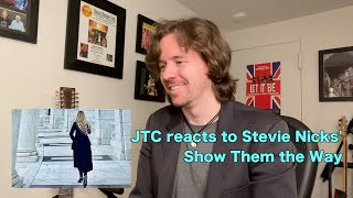 JTC reacts to Stevie Nicks - Show Them the Way