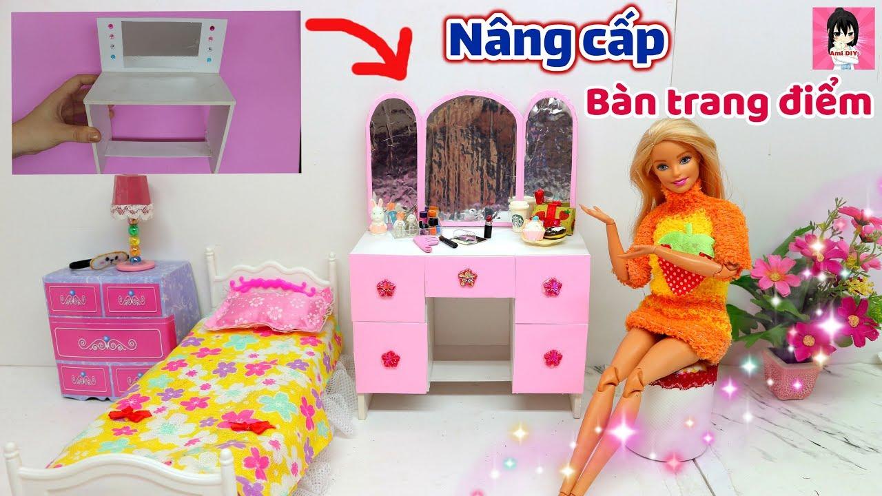 """""""CŨ THÀNH MỚI"""" Nâng cấp bàn trang điểm Búp bê / How to make dolls makeup table for Barbie / Ami DIY"""