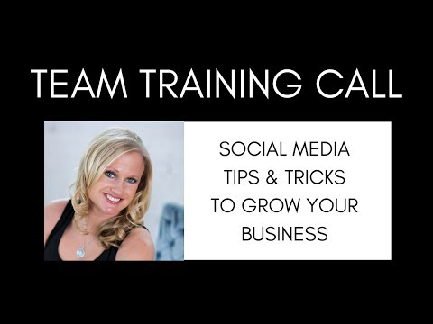 Team Training: Social Media Tips & Tricks To Grow Your It Works Business