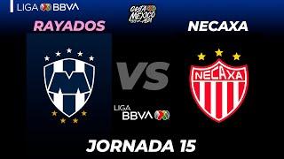 Resumen   Rayados vs Necaxa   Liga BBVA MX  Grita México A21  Jornada 15