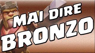 Clash of Clans ita - Il Bronzo I fa paura