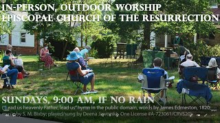 Outdoor Worship Sample, Church of the Resurrection in Alexandria, Virginia